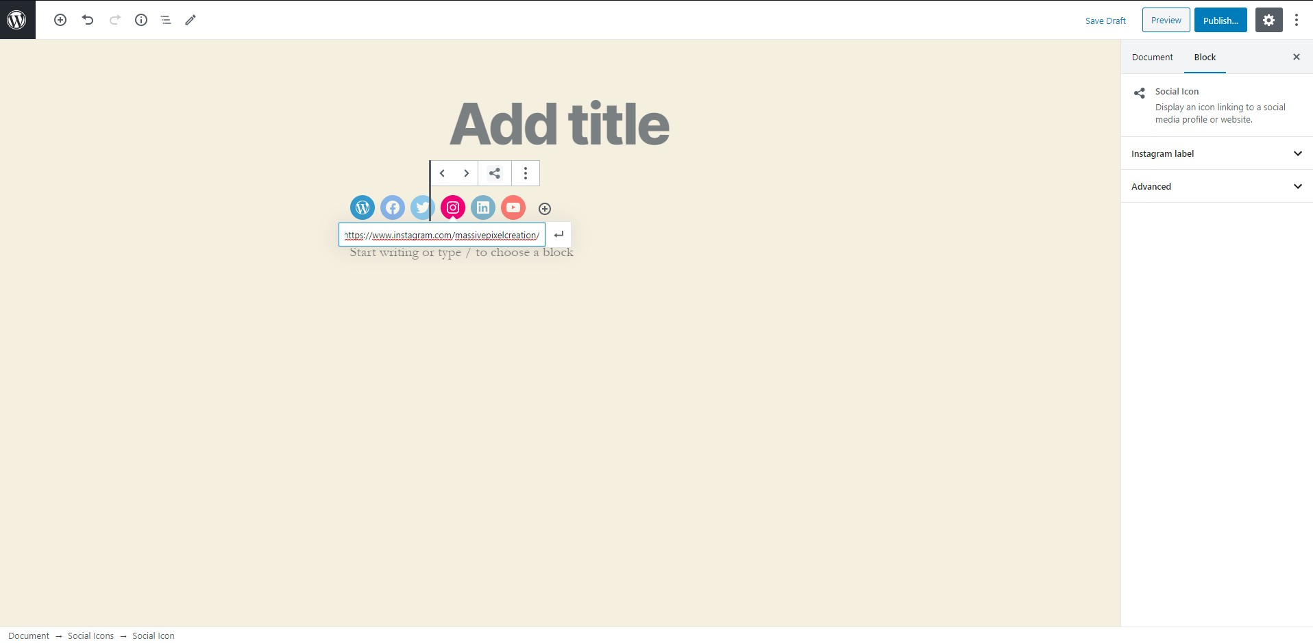 After adding the entire block to your post, you'll be able to add specific icons and link them to your social media accounts in a single click.